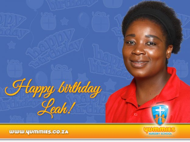 Happy birthday Teacher Leah!